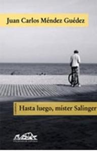 Hasta luego, míster Salinger