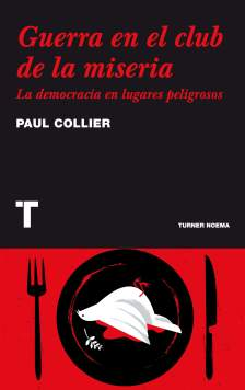 Paul Collier Guerra en el club de la miseria